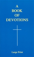 A Book of Devotions, Large Print Edition, by Joseph Coppolino