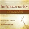 The Prodigal You Love: Inviting Loved Ones Back to the Church Audiobook