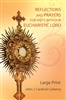 Reflections and Prayers for Visits with Our Eucharistic Lord