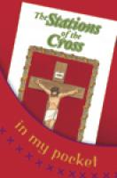 The Stations of the Cross in My Pocket  by Mary Joseph Peterson