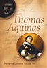 Saints by Our Side Thomas Aquinas by Marianne Lorraine Trouve