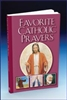 Favorite Catholic Prayers by Rev. Victor Hoagland