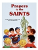 Prayers to the Saints by Father Lovasik - Catholic Children Book, Hardcover, 32 pp.