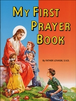 St. Joseph Picture Book Series: My First Prayer Book by Father Lovasik 288