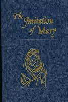 The Imitation of Mary by Rev. Alexander de Rouville 330/00