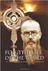 For The Life Of The World: St. Maximilian and The Eucharist
