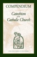 Compendium--Catechism of the Catholic Church