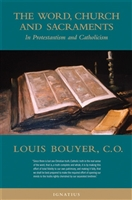 The Word, Church and Sacraments by Louis Bouyer, C.O.