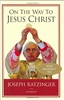 On They Way To Jesus Christ by Joseph Ratzinger