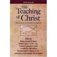 The Teaching of Christ by Bishop Donald W. Wuerl