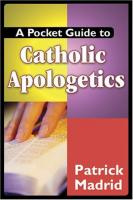A Pocket Guide to Catholic Apologetics, By Patrick Madrid
