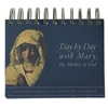 Day by Day with Mary, the Mother of God - Daily Stand-up Desk Calendar