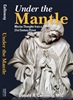 Under The Mantle-Marian Thoughts from a 21st Century Priest by Donald Calloway