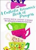 Catholic Woman's Book of Prayers by Donna-Marie Cooper O'Boyle