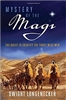 Mystery of The Magi: The Quest to Identify The Three Wise Men by Dwight Longenecker