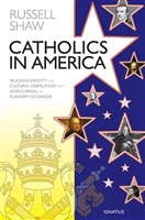 Catholics In America by Russell Shaw