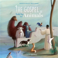 The Gospel Told by the Animals by Benedicte Delelis