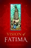 Vision of Fatima by Fr. Thomas Mcglynn