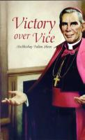 Victory over Vice by Archbishop Fulton Sheen