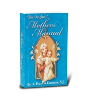 Mothers' Manual by A. Francis Coomes