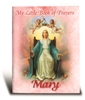 My Little Book of Prayers Mary #PB-08