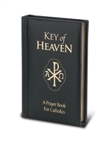 Key of Heaven: A Prayer Book for Catholic #2444