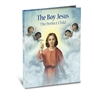 The Boy Jesus The Perfect Child by Daniel A. Lord 2446-927