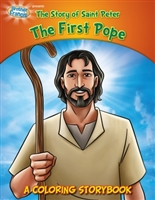 The Story of Saint Peter The First Pope: A Coloring Storybook
