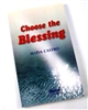 Choose he Blessing by Maisa Castro