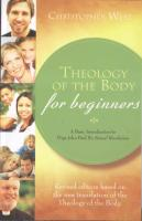 Theology of the Body for Beginners by Christopher West - Catholic Book on Family, Paperback,150 pp.