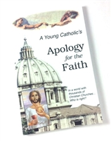 A Young Catholic's Apology for the Faith