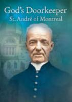 God's Doorkeeper--St. Andre of Montreal DVD