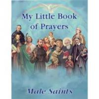 My Little Book of Prayers - Male and Female Saints