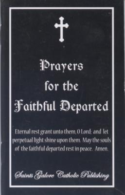 Prayers For The Faithful Departed