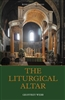 The Liturgical Altar by Geoffrey Webb
