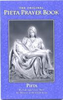 Pieta Prayer Book - Catholic Book of Prayer