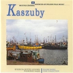 Polish Radio Folk Collection Volume 17 - Kaszuby