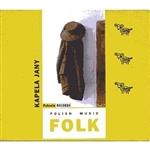 Polish Folk Music Volume 07 - Kapela Jany