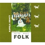 Polish Folk Music Volume 12 - Kapela Swiaty