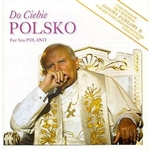 Do Ciebie Polsko (For You Poland)