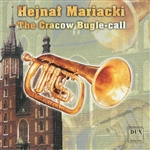 Hejnal Mariacki - The Cracow Bugle-Call