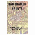 Hamtramck Haunts describes coming of age in a working class family of Polish immigrants, bent on making a living in America. Hamtramck was a bustling city of 50,000 in the 1930s, completely surrounded by Detroit and still is.