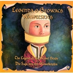 The Legend Of The Wawel Heads
