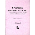 Spiewnik Koscielny Katolicki  - Catholic Church Old Polish Hymnal - Advent Hymns - Piesni Adwentowe Small Version