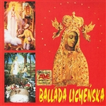 Ballada Lichenska - Ballads To Our Lady Of Lichen