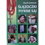 Slazoczki Piykne Sa - Girls From Slask Are Beautiful