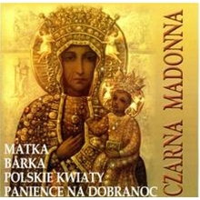 Piesni Koscielne Czarna Madonna - Church Songs Black Madonna