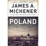 Poland is a historical novel written by James A. Michener and published in 1983 detailing the times and tribulations of three Polish families (the Lubonski family, the Bukowski family, and the Buk family) across eight centuries, ending in the present day
