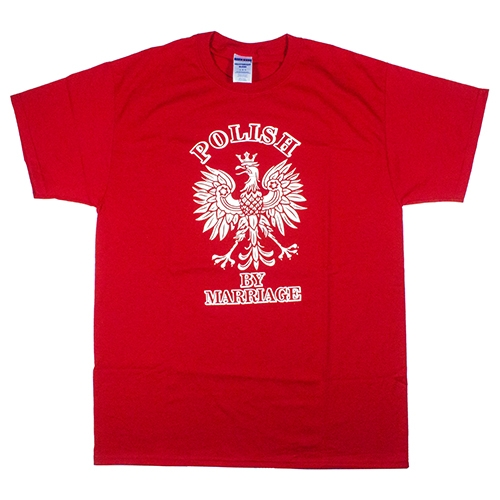 Polish art center polish by marriage red t shirt adult for Polish t shirts online