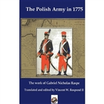 Gabriel Raspe published a book in the 1780's on the Polish-Lithuanian Army of 1775 illustrating the various units and detailing their organization.  The army illustrated in this book existed between the First Partition of Poland and the one that fought ag
